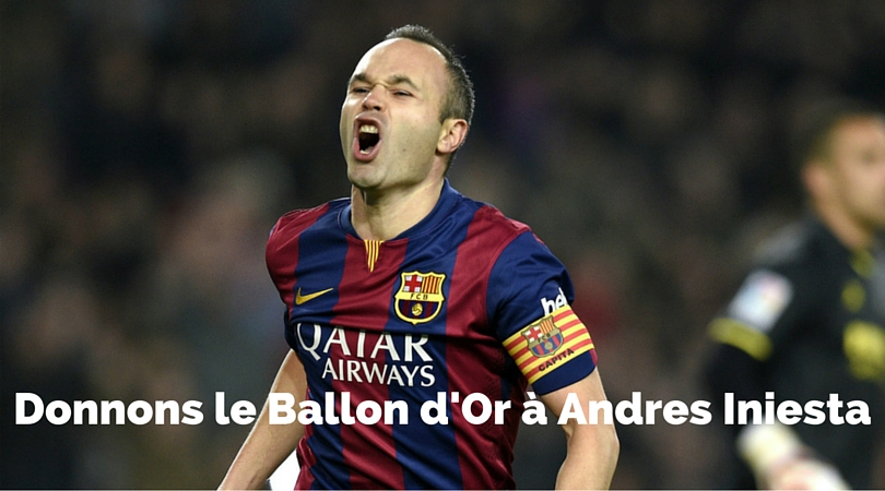 Donnons le Ballon d'Or à Iniesta