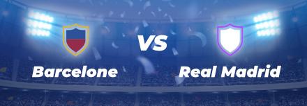 LaLiga : le preview de FC Barcelone – Real Madrid
