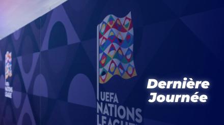 UEFA Ligue des nations : Les enjeux de la dernière journée