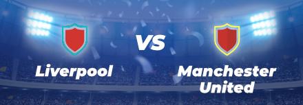 Premier League : l'avant match Liverpool – Manchester United