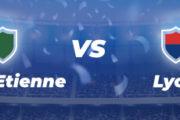 Ligue 1 : l'avant-match d'ASSE – OL