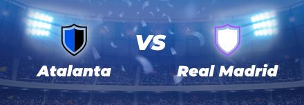 Cotes et Pronostics LDC ⭐️ Atalanta Bergame – Real Madrid