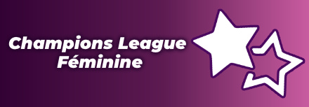 🙎♀️ Champions League Féminine 2021, calendrier, résultats et historique