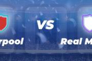 Pronostics ⭐️ Liverpool – Real Madrid, cotes, stats et conseils pour parier – 14/04/21