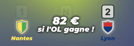 82€ à gagner avec un bon pronostic sur FC Nantes – OL | 18 Avril 2021