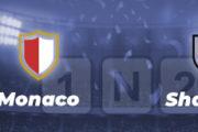 Pronostic pour parier sur Monaco/Shakhtar – barrages LDC – 17/08/21 – cotes et conseils